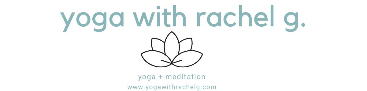 Yoga with Rachel G.